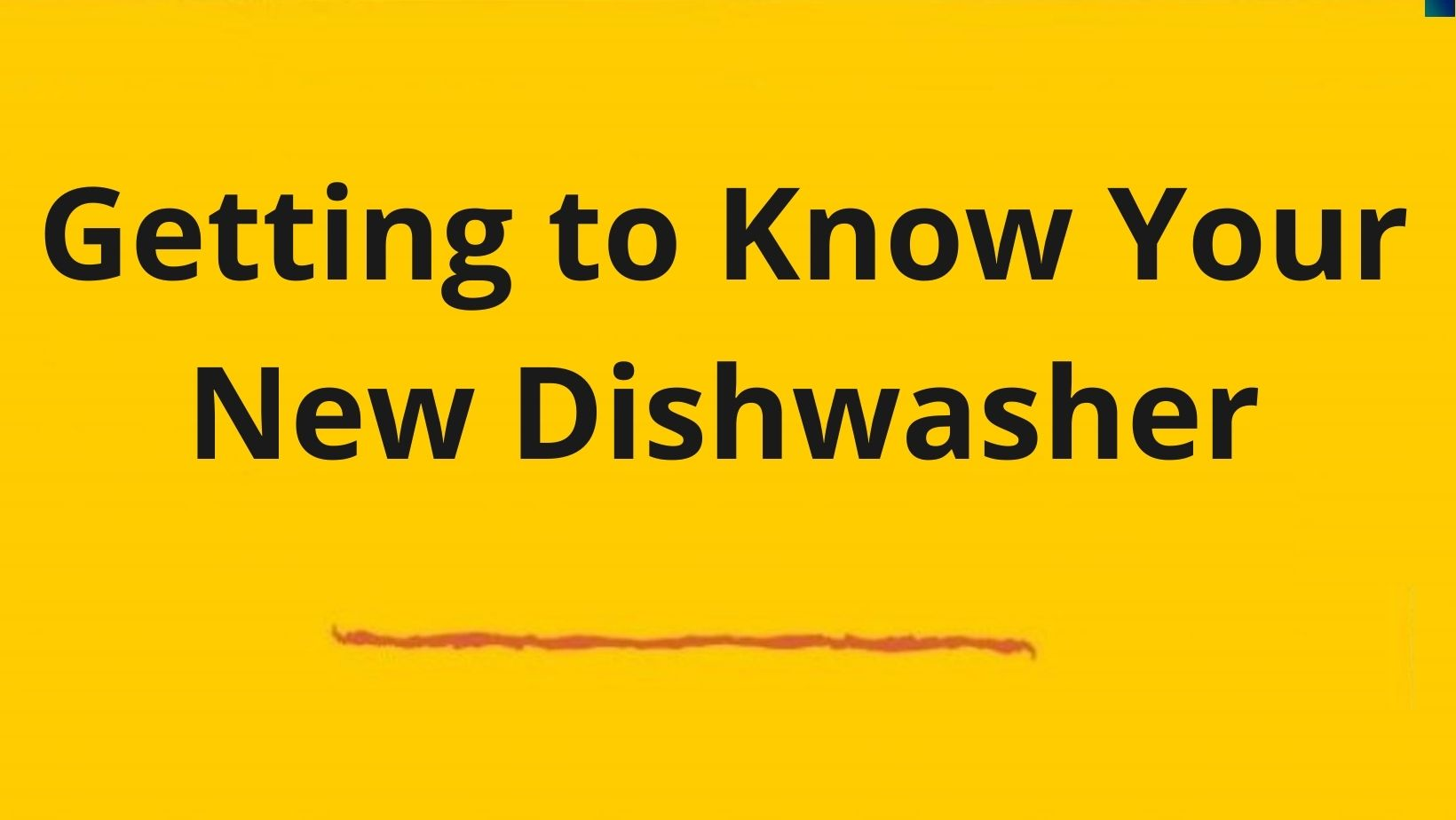 Important things to know about a new dishwasher